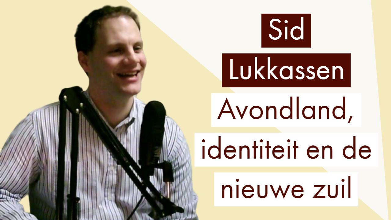 Sid Lukkassen avondland en de nieuwe zuil
