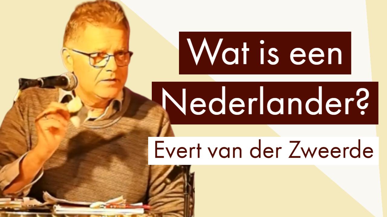 Evert van der Zweerde wat is een nederlander