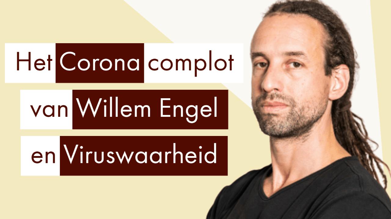 Willem Engel viruswaarheid viruswaanzin